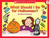 Little Leveled Readers: Level B - What Should I Be For Halloween?: Just The Right Level To Help Young Readers Soar!