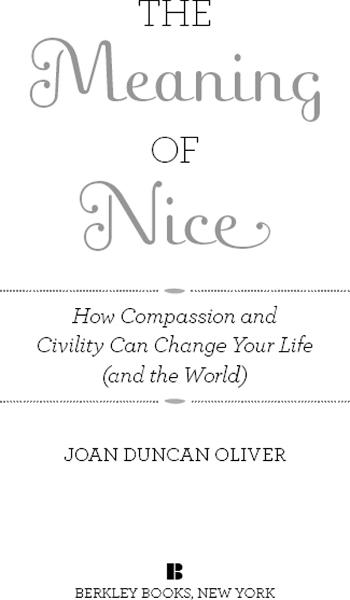 The Meaning of Nice By: Joan Duncan Oliver