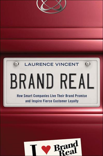 Brand Real By: Laurence VINCENT