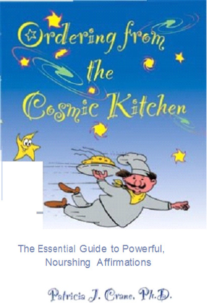 Ordering from the Cosmic Kitchen By: Patricia Crane