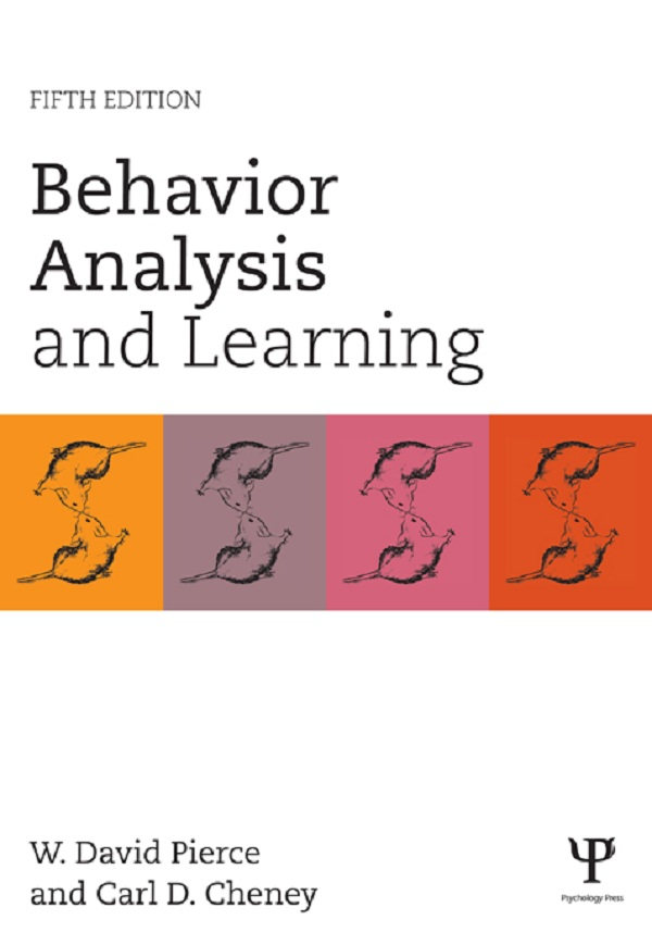 Behavior Analysis and Learning: Fifth Edition Fifth Edition