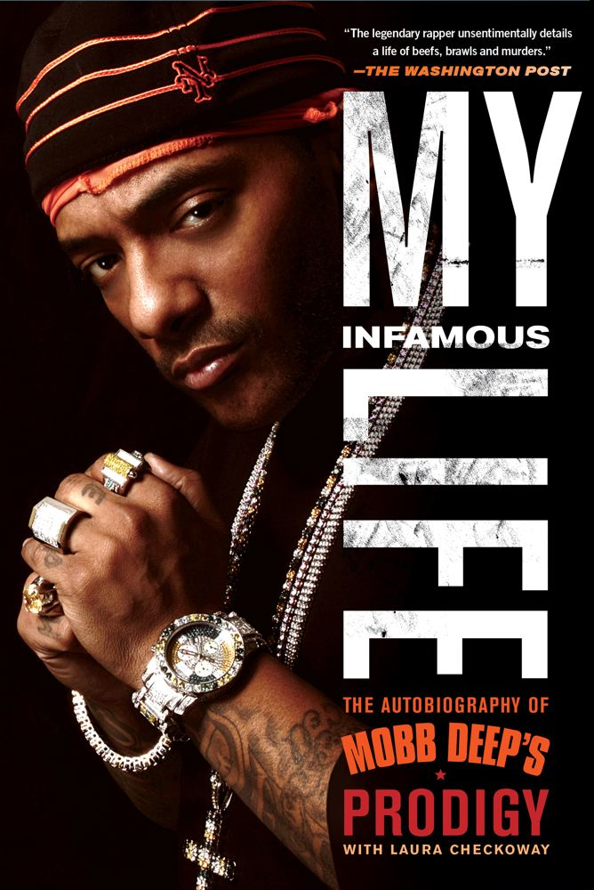 "My Infamous Life By: Albert ""Prodigy"" Johnson"