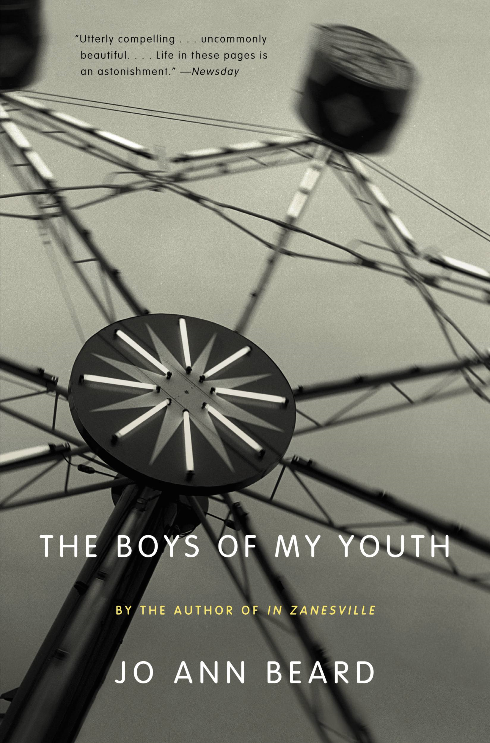 The Boys of My Youth By: Jo Ann Beard