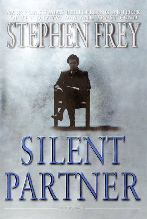 Silent Partner By: Stephen Frey
