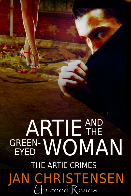 Artie and the Green-Eyed Woman (The Artie Crimes #3)