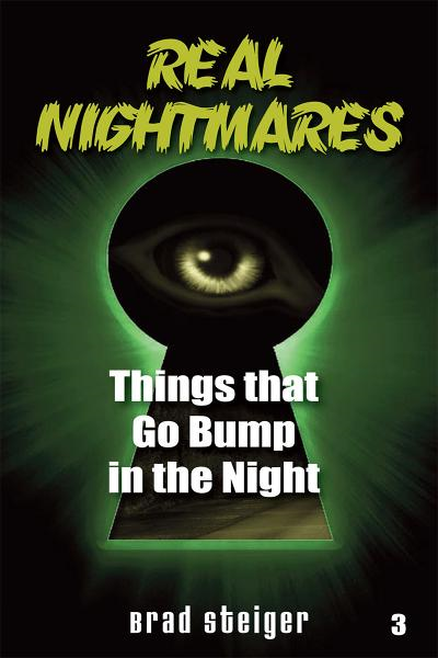 Real Nightmares (book 3) By: Brad Steiger