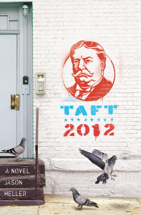 Taft 2012 By: Jason Heller
