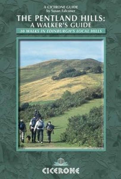 The Pentland Hills: A Walker's Guide: 30 walks in Edinburgh's local hills