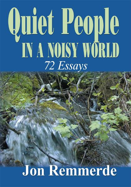Quiet People in a Noisy World