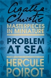 Problem At Sea: A Hercule Poirot Short Story