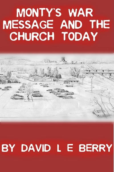 Monty's War Message and the Church Today