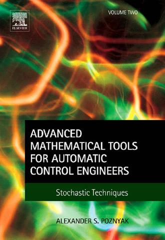 Advanced Mathematical Tools for Control Engineers: Volume 2: Stochastic Systems