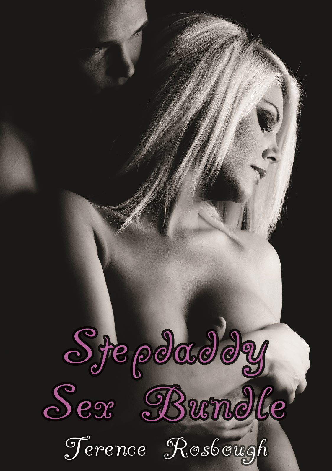Stepdaddy Sex Bundle (M/f Pseudo-Incest Erotica Bundle)