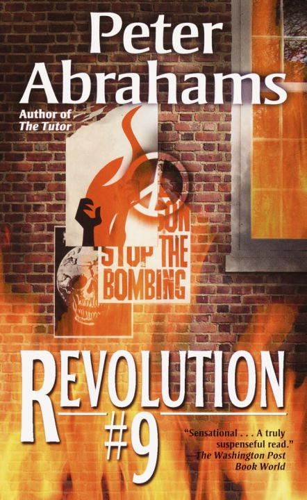 Revolution #9 By: Peter Abrahams