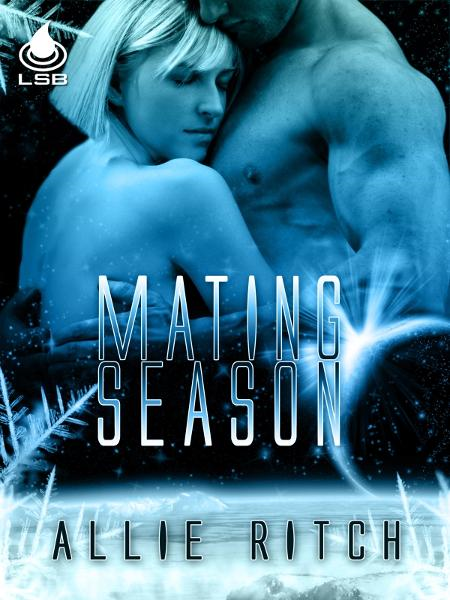 Mating Season By: Allie Ritch