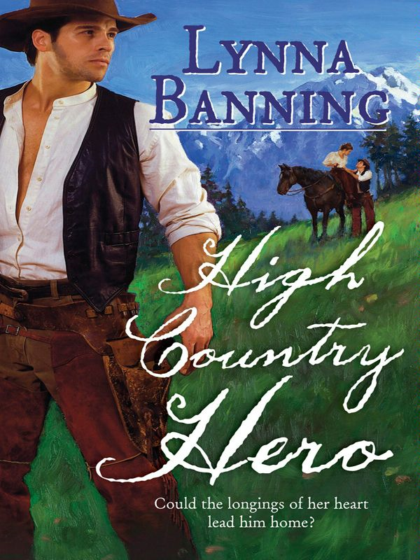 High Country Hero By: Lynna Banning