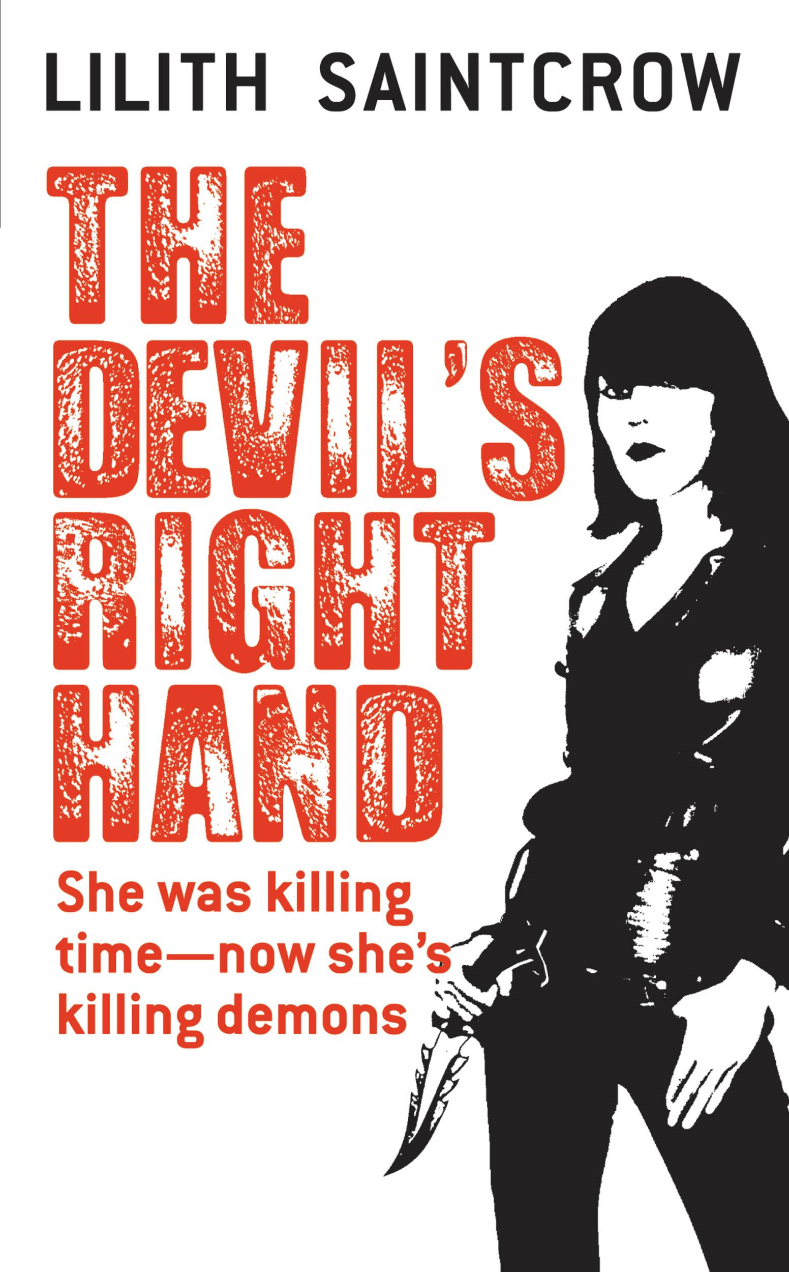 The Devil's Right Hand By: Lilith Saintcrow