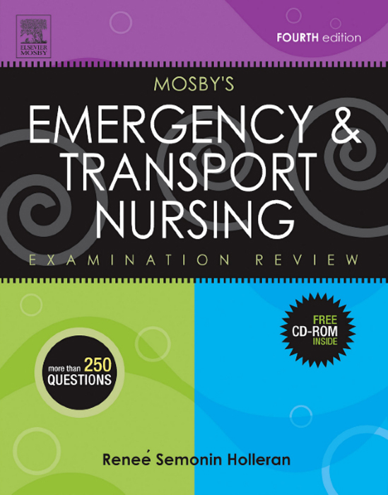 Mosby's Emergency & Transport Nursing Examination Review
