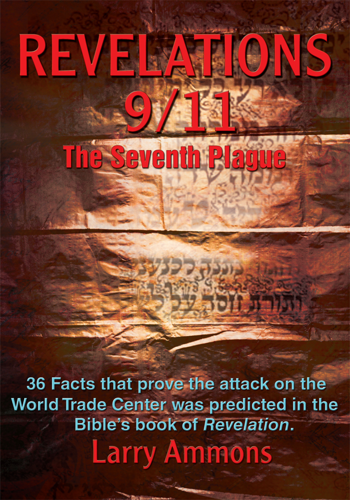 Revelation 9/11 The Seventh Plague