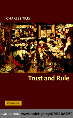 Trust and Rule By: Tilly,Charles