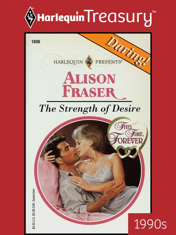 The Strength of Desire By: Alison Fraser