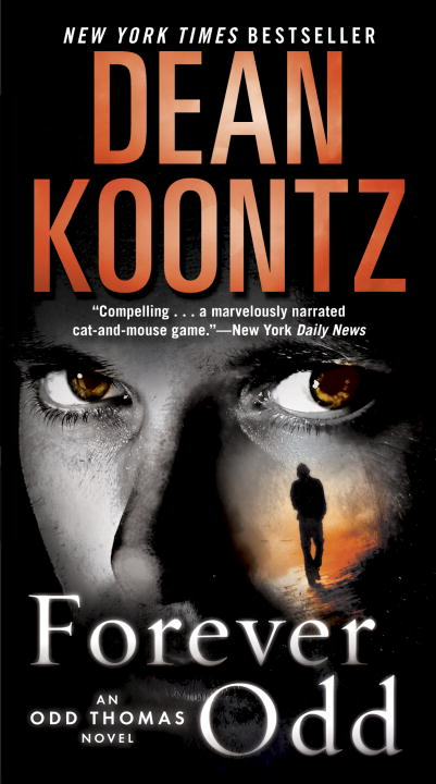 Forever Odd: An Odd Thomas Novel By: Dean Koontz
