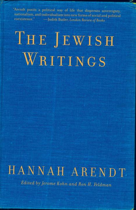 The Jewish Writings By: Hannah Arendt