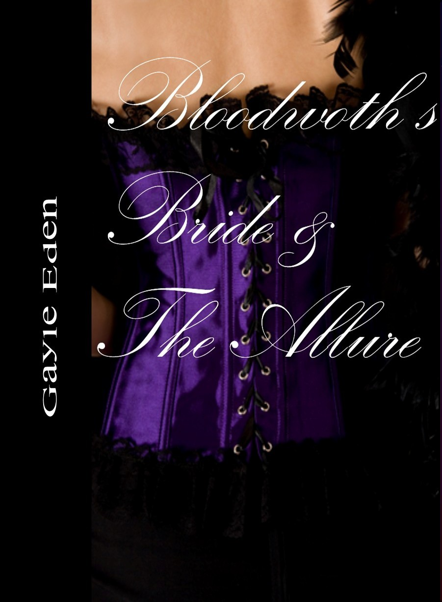Bloodworth's Bride & The Allure
