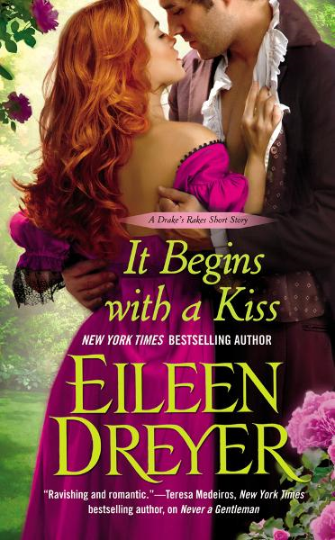 It Begins with a Kiss By: Eileen Dreyer