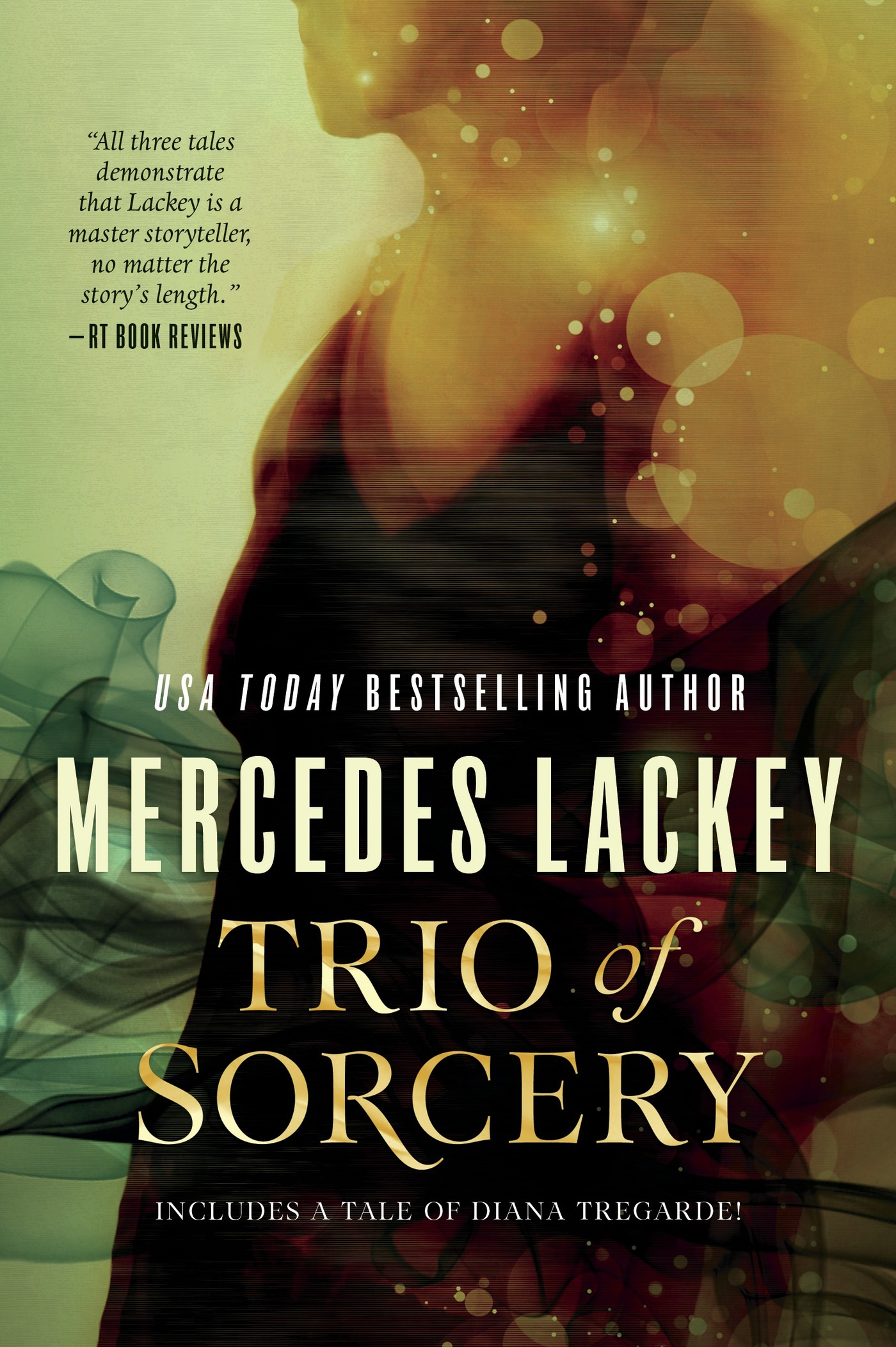 Trio of Sorcery By: Mercedes Lackey