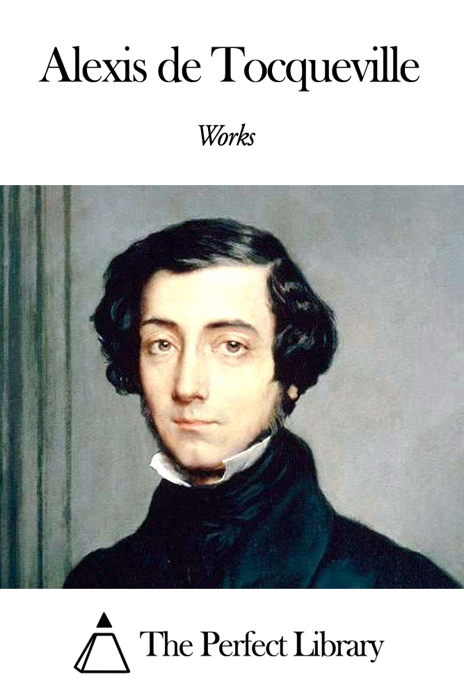 Works of Alexis de Tocqueville