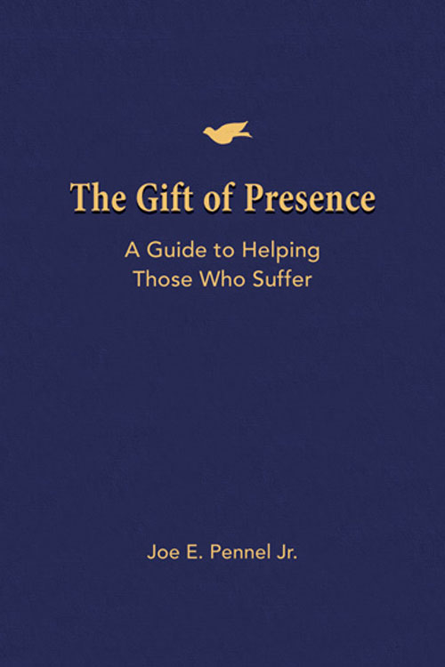 The Gift of Presence By: Joe E. Pennel, Jr.