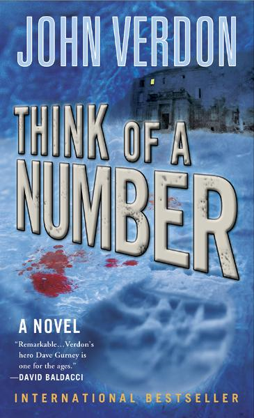 Think of a Number (Dave Gurney, No.1) By: John Verdon