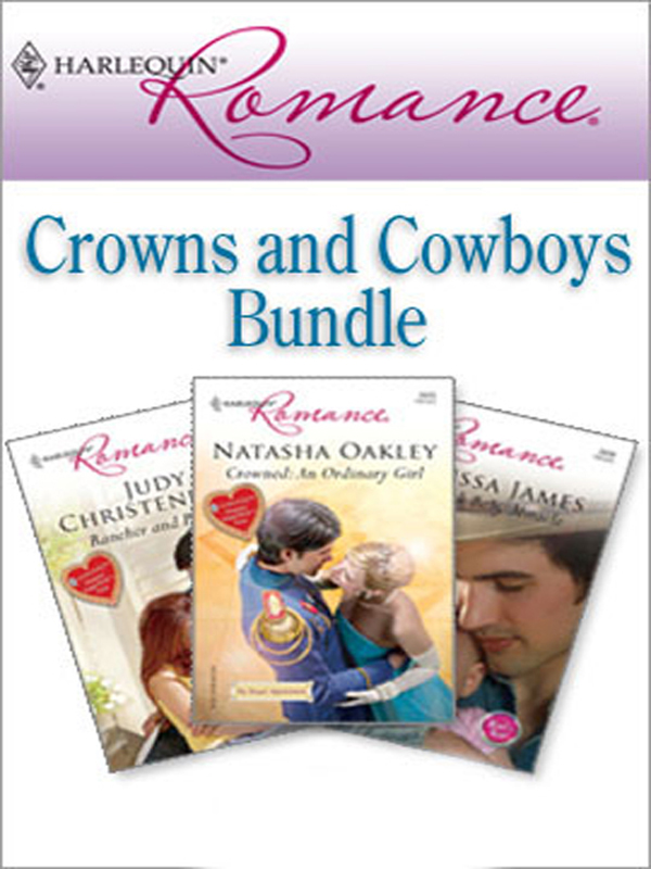 Harlequin Romance Bundle: Crowns and Cowboys