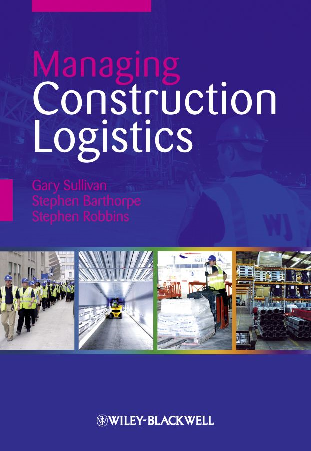 Managing Construction Logistics