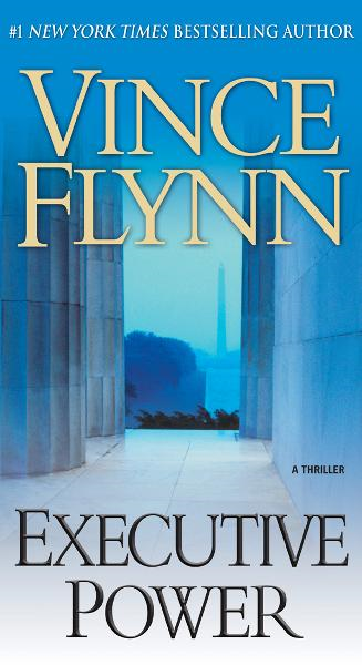 Executive Power By: Vince Flynn