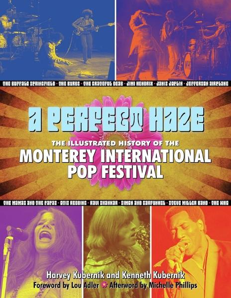 A Perfect Haze By: Harvey Kubernik,Kenneth Kubernik,Michelle Phillips