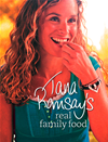 Tana Ramsays Real Family Food: Delicious Recipes For Everyday Occasions: