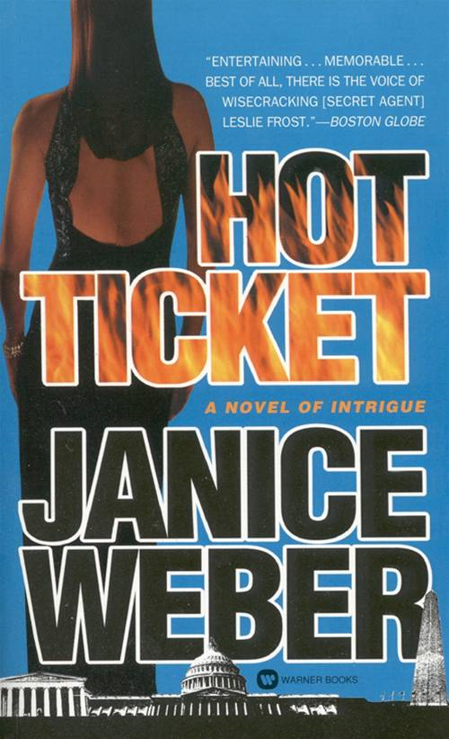 Hot Ticket By: Janice Weber