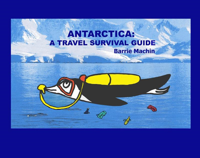 Antarctica: A Travel Survival Guide