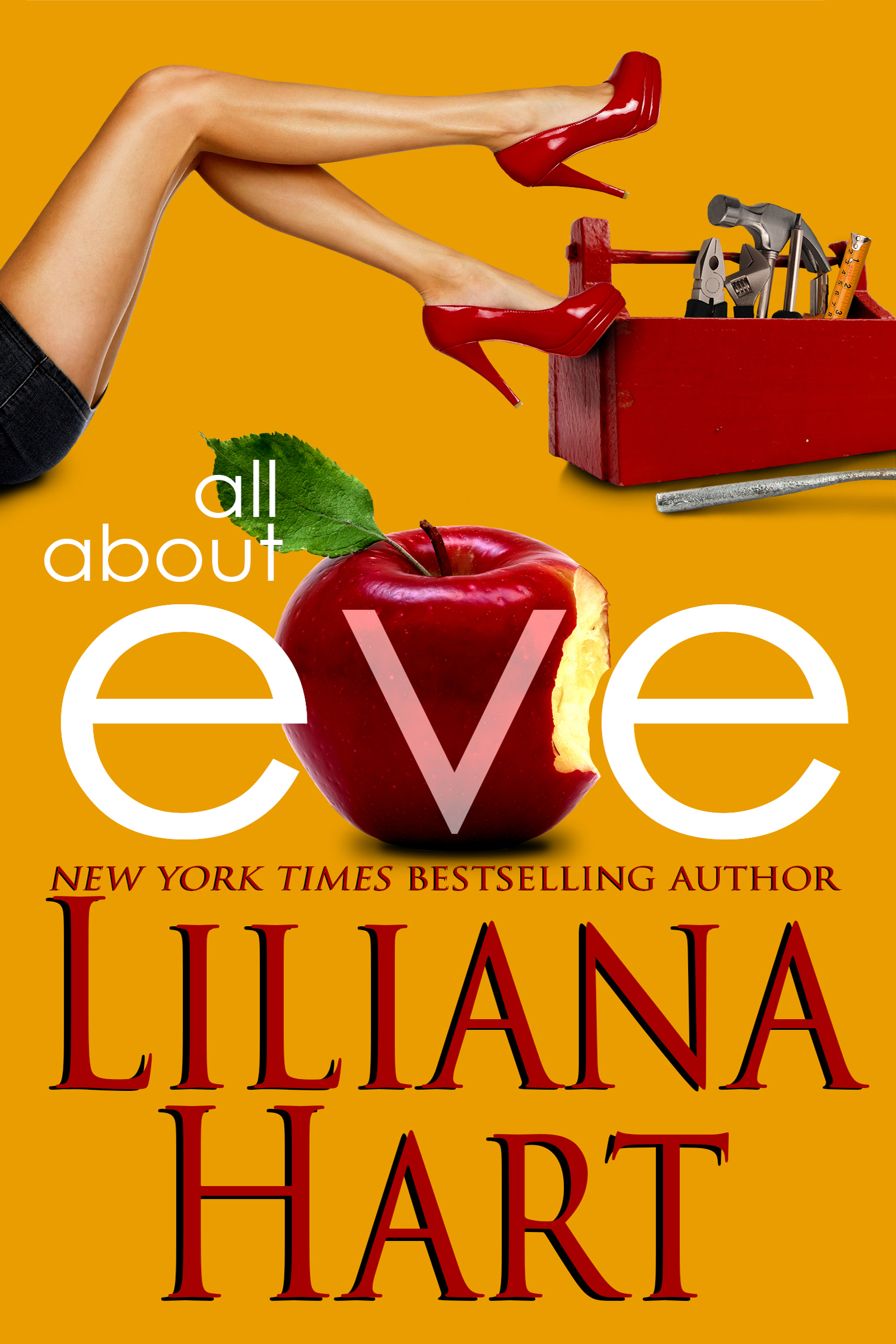 All About Eve By: Liliana Hart