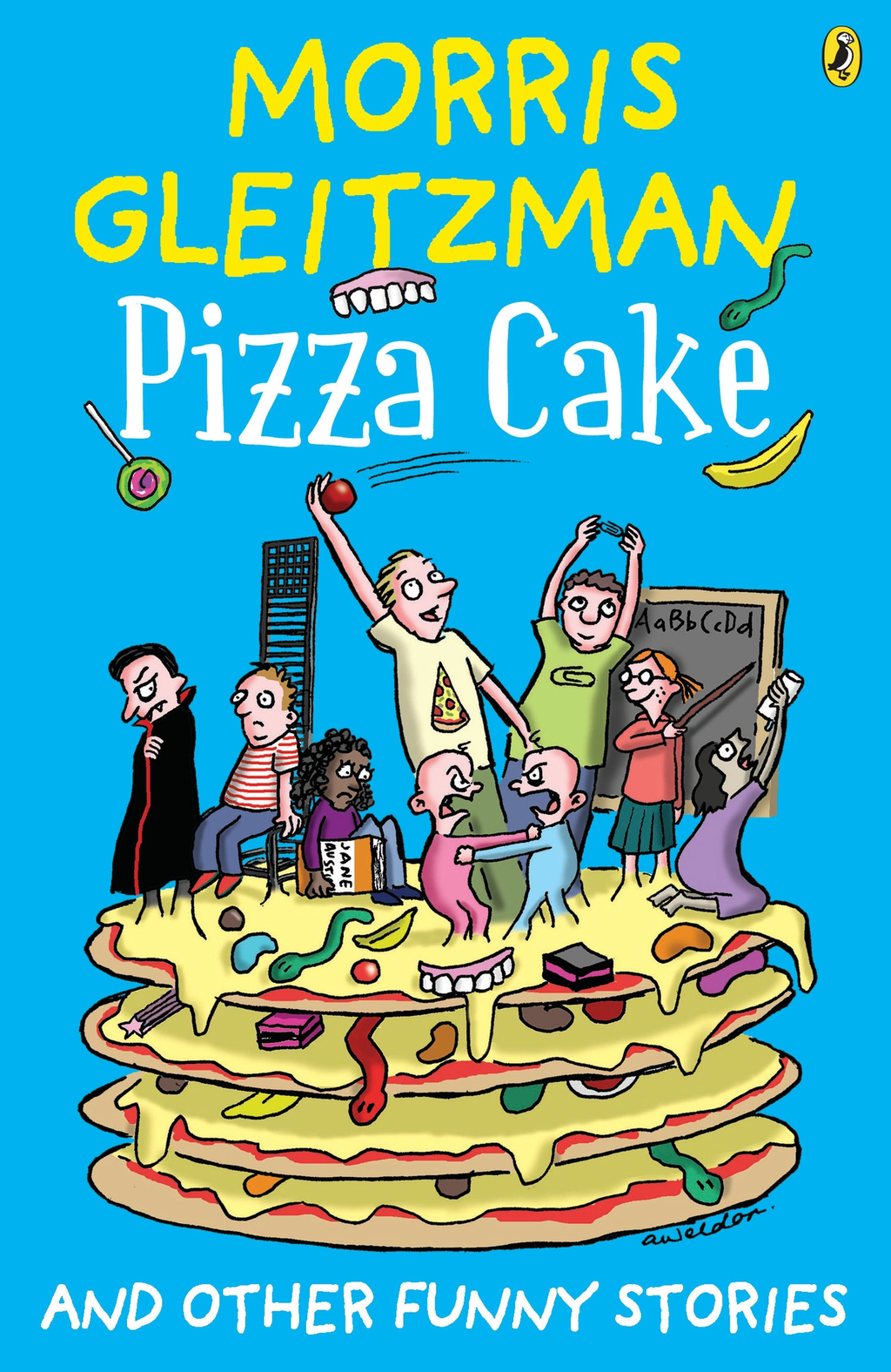 Pizza Cake By: Morris Gleitzman