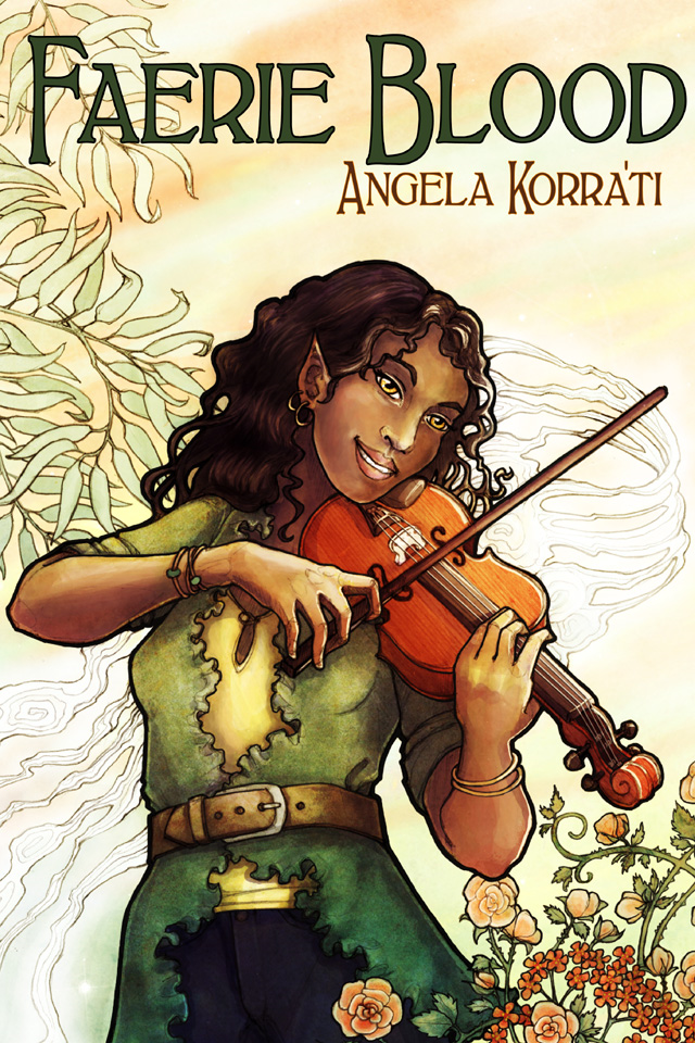Faerie Blood By: Angela Korra'ti