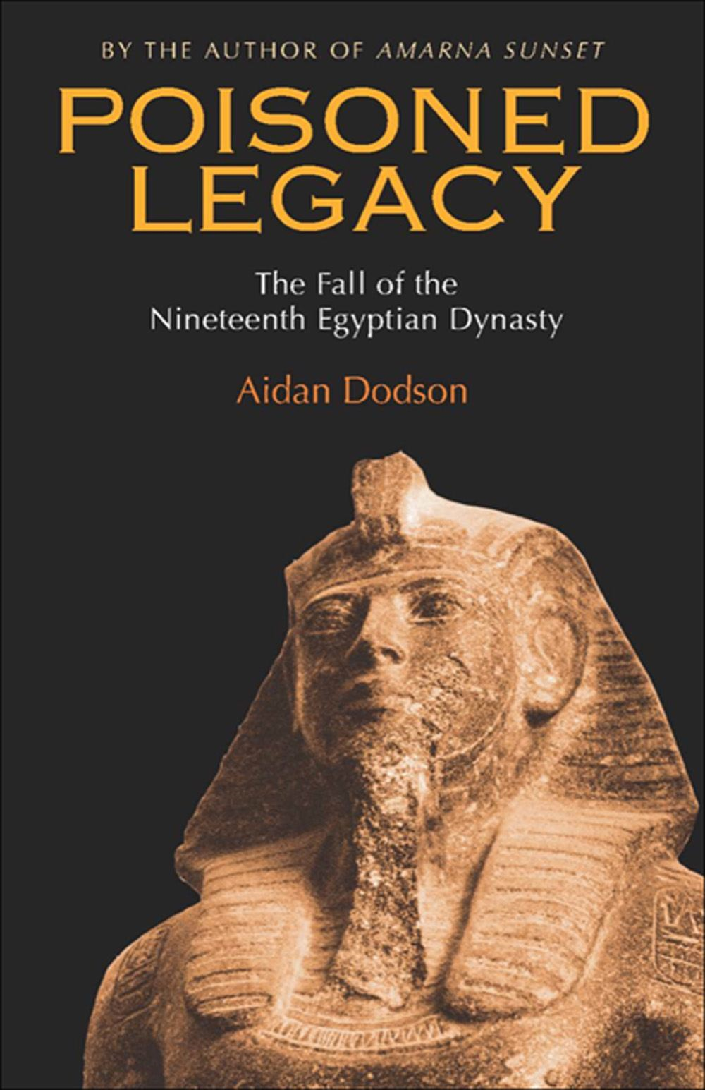 Poisoned Legacy:The Fall of the Nineteenth Egyptian Dynasty