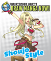 Shoujo Style: Christopher Hart's Draw Manga Now!