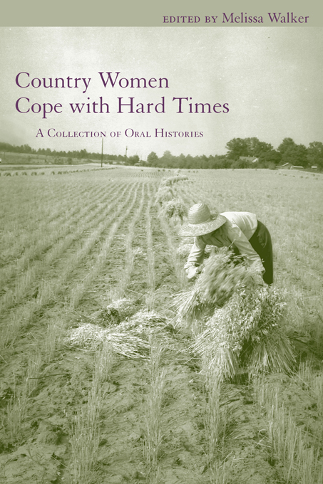 Country Women Cope with Hard Times