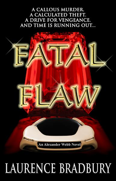 Fatal Flaw: An Alexander Webb Novel