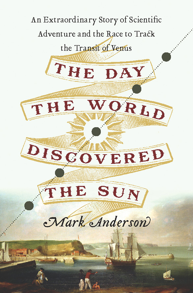 The Day the World Discovered the Sun