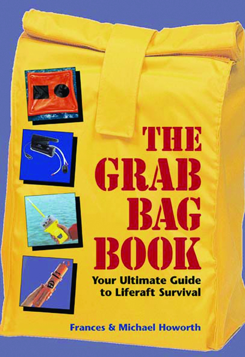 The Grab Bag Book Your Ultimate Guide to Liferaft Survival