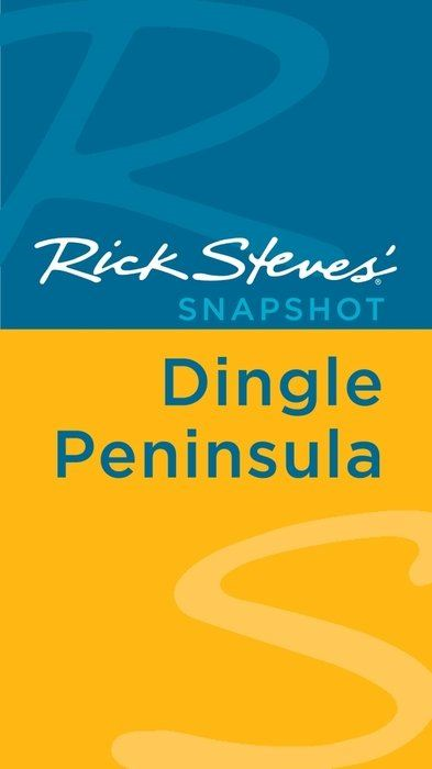 Rick Steves' Snapshot Dingle Peninsula